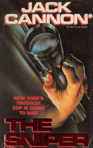 The Sniper: Jack Cannon