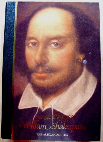 9780261662810: The Complete Works of William Shakespeare the Alexander Text