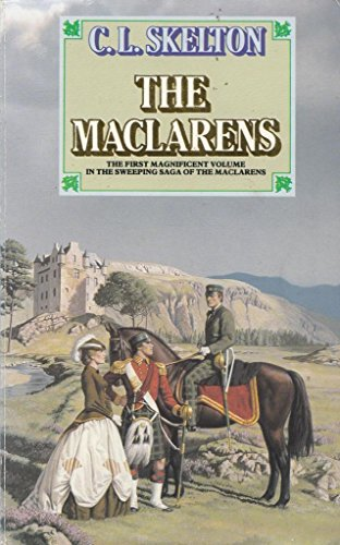 THE MACLARENS (9780261663480) by c. L. Skelton
