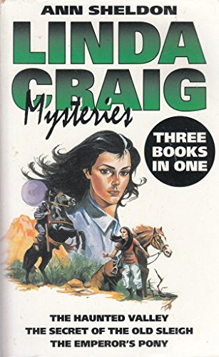 9780261664210: Linda Craig Mysteries 3-in-1:  The Haunted Valley/ The Secret of the Old Sleigh/ The Emperor's Pony