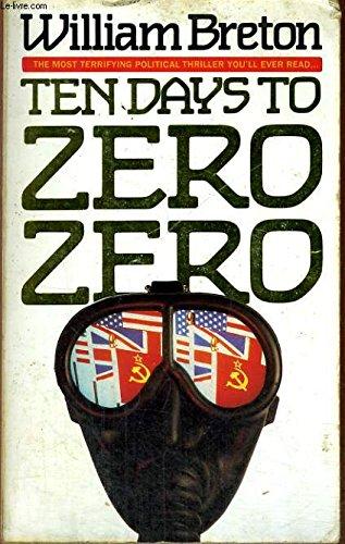 9780261664296: Ten Days To Zero Zero