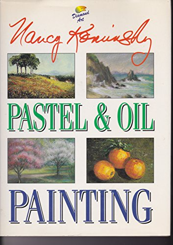 Pastel and Oil Painting (9780261664654) by Nancy Kominsky