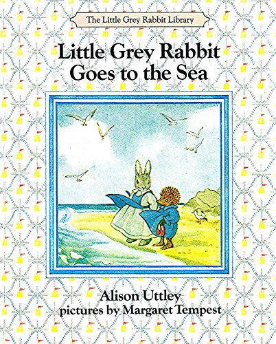9780261665255: LITTLE GREY RABBIT GOES TO THE SEA