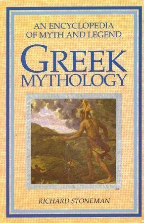 9780261666528: Greek Mythology (An Encyclopedia Of Myth And Legend)