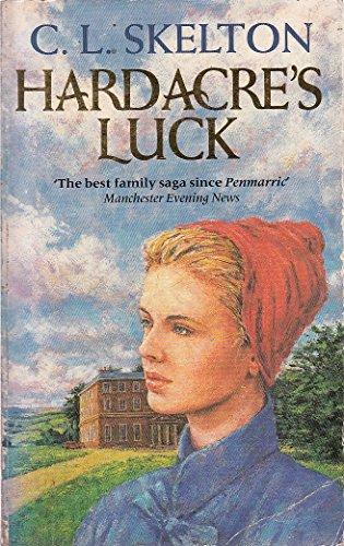 Hardacre's Luck: C.L. Skelton