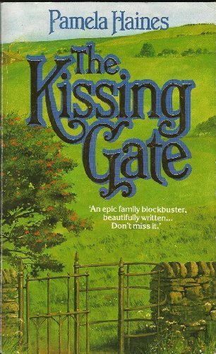 9780261667204: THE KISSING GATE.