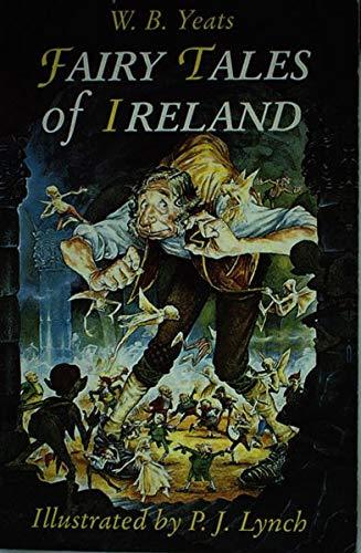 The Fairy Tales of Ireland: W. B. Yeats,