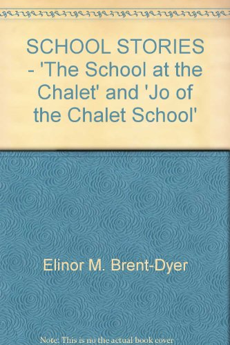 9780261668515: School Stories - The School At The Chalet : Jo Of The Chalet School