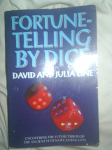 9780261669024: FORTUNE-TELLING BY DICE: DISCOVERING THE FUTURE THROUGH THE ANCIENT SYSTEM OF...