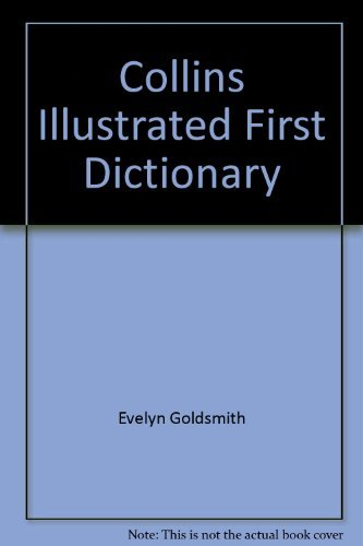9780261669598: Collins Illustrated First Dictionary