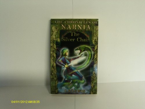 The Silver Chair (The Chronicles of Narnia: C.S. Lewis