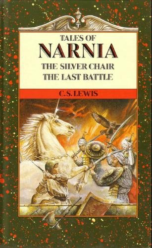 9780261670969: Tales of Narnia ( The Silver Chair , The Last Battle )