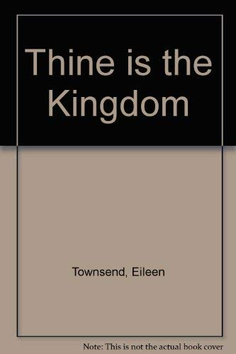 9780261671799: Thine is the Kingdom