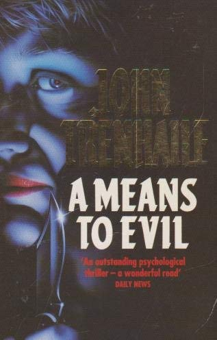 9780261671942: A MEANS TO EVIL.