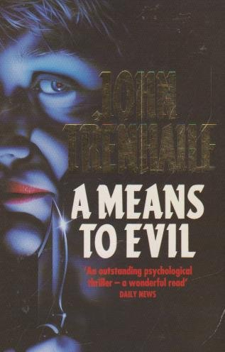 9780261671942: A Means to Evil