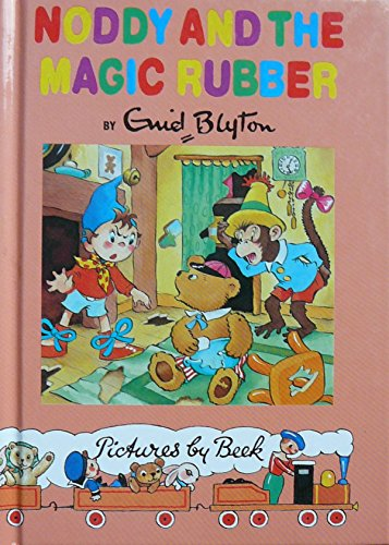 9780261672420: Noddy & the Magic Rubber