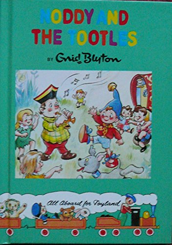 9780261672567: Noddy & the Tootles