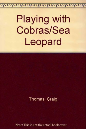 9780261672628: Playing with Cobras/Sea Leopard