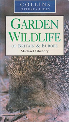 9780261674080: Garden Wildlife of Britain and Europe
