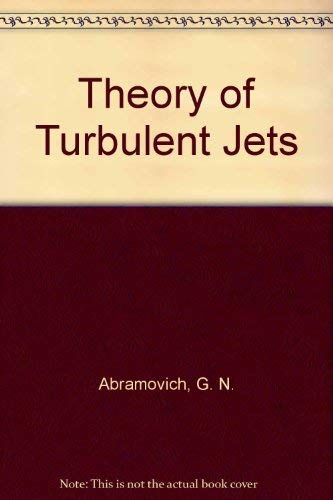 9780262010085: The Theory of Turbulent Jets