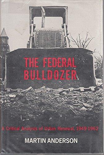 9780262010115: The Federal Bulldozer