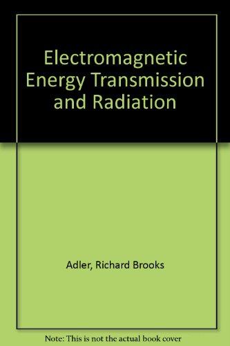 9780262010245: Electromagnetic Energy Transmission and Radiation