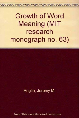 9780262010337: Growth of Word Meaning (MIT research monograph no. 63)