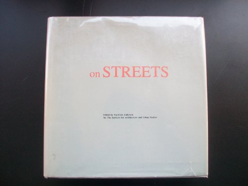 9780262010368: On Streets: Streets as Elements of Urban Structure