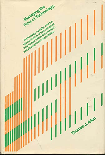 9780262010481: Managing the Flow of Technology: Technology Transfer and the Dissemination of Technological Information within the R.& D.Organization