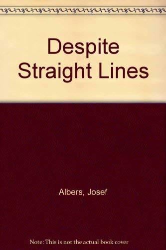 Despite Straight Lines Albers, Josef