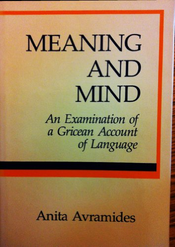 9780262011082: Meaning and Mind: An Examination of a Gricean Account of Language