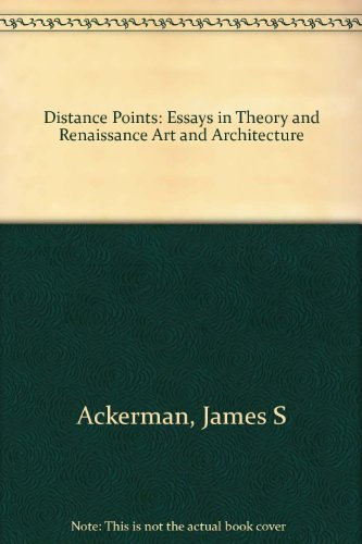 9780262011228: Distance Points: Essays in Theory and Renaissance Art and Architecture