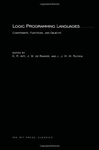 Logic Programming Languages: Constraints, Functions, and Objects