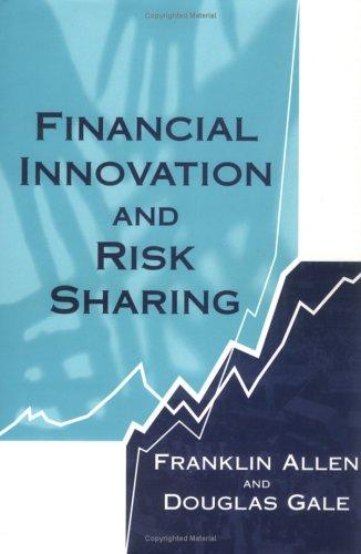 Financial Innovation and Risk Sharing: Franklin Allen; Douglas