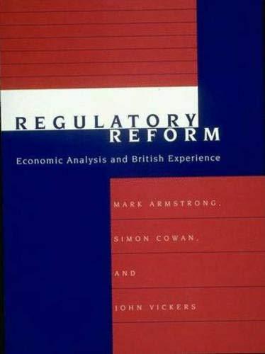 9780262011433: Regulatory Reform: Economic Analysis and British Experience