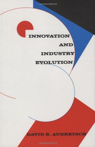 9780262011464: Innovation and Industry Evolution (MIT Press)