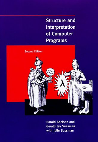 9780262011532: Structure and Interpretation of Computer Programs, 2nd Edition (MIT Electrical Engineering and Computer Science)