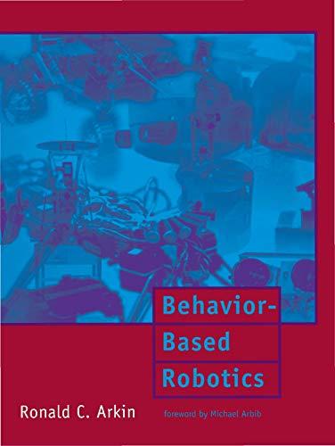 9780262011655: Behavior-Based Robotics (Intelligent Robotics and Autonomous Agents)