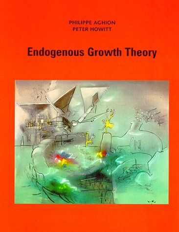 9780262011662: Endogenous Growth Theory