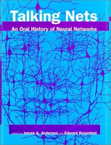 9780262011679: Talking Nets: An Oral History of Neural Networks