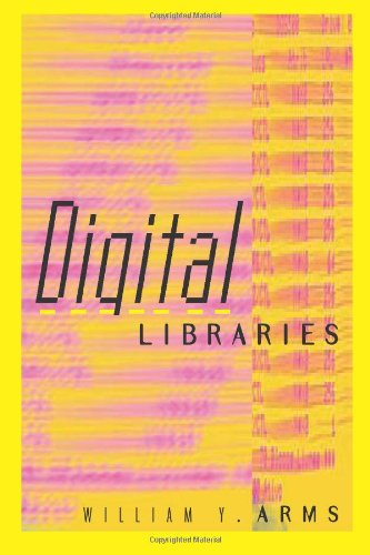 9780262011808: Digital Libraries (Digital Libraries & Electronic Publishing)