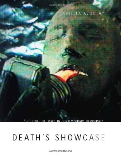 9780262011822: Death's Showcase: The Power of Image in Contemporary Democracy
