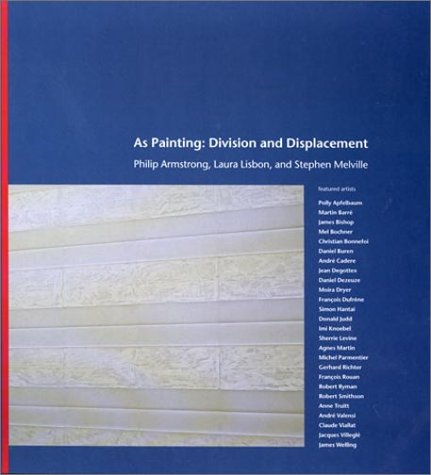 9780262011839: As Painting: Division and Displacement