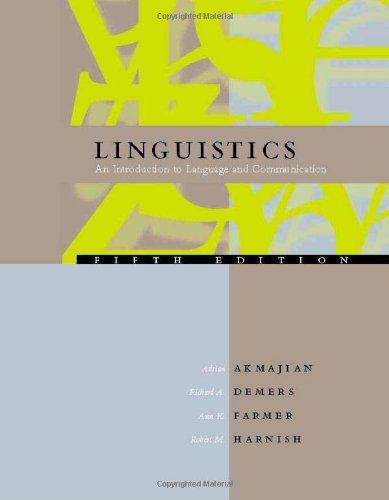 9780262011853: Linguistics: An Introduction to Language and Communication