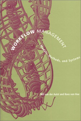 9780262011891: Workflow Management: Models, Methods, and Systems (Cooperative Information Systems)