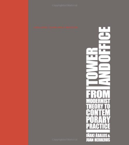 9780262011914: Tower and Office: From Modernist Theory to Contemporary Practice (A Buell Center/Columbia Book of Architecture)
