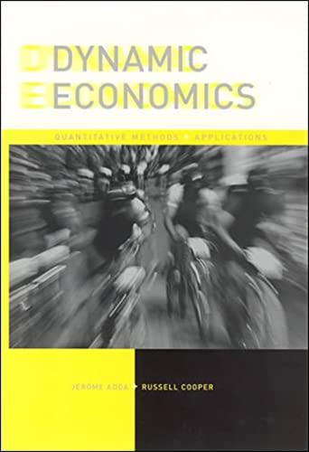 9780262012010: Dynamic Economics: Quantitative Methods and Applications
