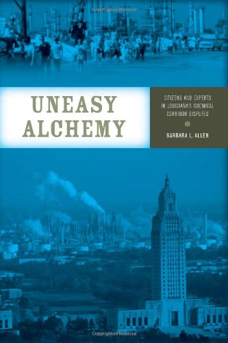 9780262012034: Uneasy Alchemy: Citizens and Experts in Louisiana's Chemical Corridor Disputes (Urban and Industrial Environments)