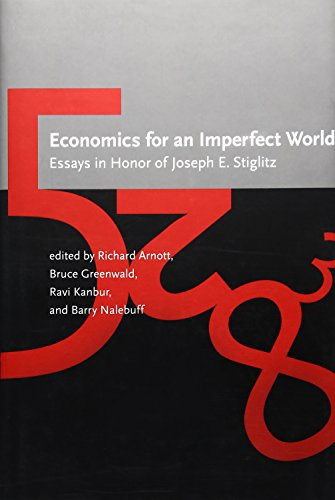 9780262012058: Economics for an Imperfect World: Essays in Honor of Joseph E. Stiglitz (MIT Press)