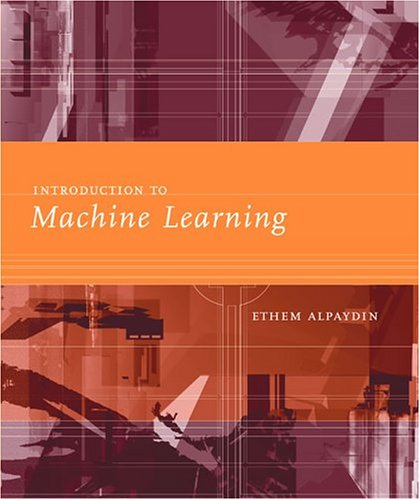 9780262012119: Introduction to Machine Learning (Adaptive Computation and Machine Learning Series)